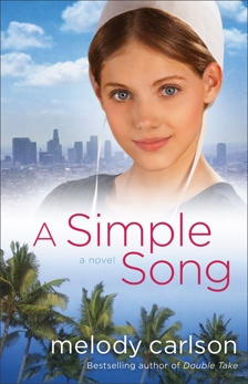 A Simple Song: A Novel, Carlson, Melody