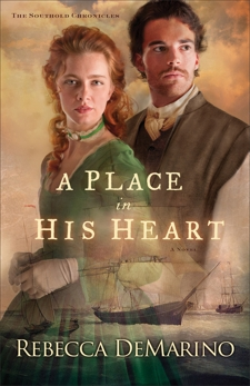A Place in His Heart (The Southold Chronicles Book #1): A Novel, DeMarino, Rebecca