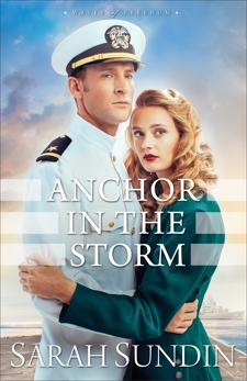 Anchor in the Storm (Waves of Freedom Book #2), Sundin, Sarah