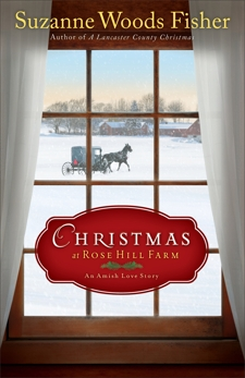 Christmas at Rose Hill Farm: An Amish Love Story, Fisher, Suzanne Woods