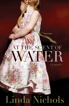 At the Scent of Water (The Second Chances Collection Book #3), Nichols, Linda
