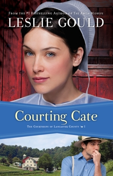 Courting Cate (The Courtships of Lancaster County Book #1), Gould, Leslie