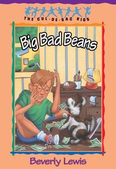 Big Bad Beans (Cul-de-Sac Kids Book #22), Lewis, Beverly