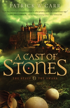 A Cast of Stones (The Staff and the Sword), Carr, Patrick W.