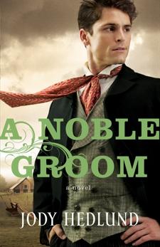 A Noble Groom, Hedlund, Jody