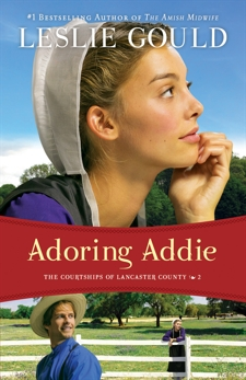 Adoring Addie (The Courtships of Lancaster County Book #2), Gould, Leslie