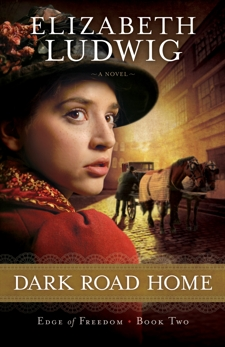 Dark Road Home (Edge of Freedom Book #2), Ludwig, Elizabeth