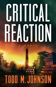 Critical Reaction: a novel, Johnson, Todd M.