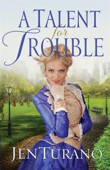 A Talent for Trouble (Ladies of Distinction Book #3), Turano, Jen