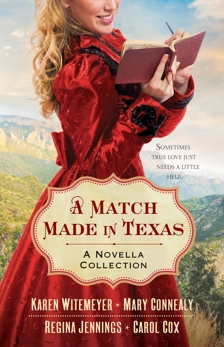 A Match Made in Texas 4-in-1: A Novella Collection, Jennings, Regina & Connealy, Mary & Cox, Carol & Witemeyer, Karen