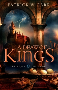 A Draw of Kings (The Staff and the Sword), Carr, Patrick W.