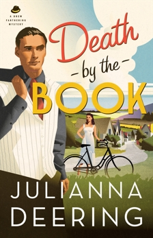 Death by the Book (A Drew Farthering Mystery Book #2), Deering, Julianna