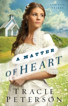 A Matter of Heart (Lone Star Brides Book #3), Peterson, Tracie