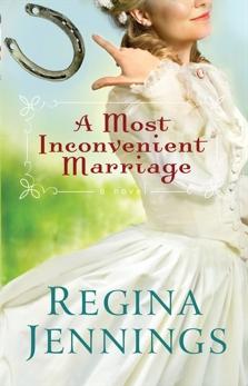 A Most Inconvenient Marriage (Ozark Mountain Romance Book #1), Jennings, Regina