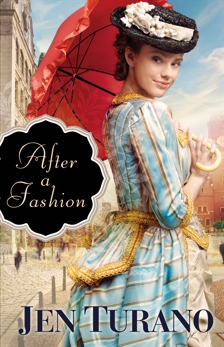 After a Fashion (A Class of Their Own Book #1), Turano, Jen
