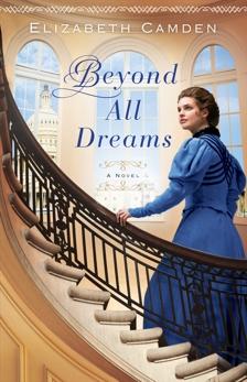 Beyond All Dreams, Camden, Elizabeth