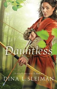 Dauntless (Valiant Hearts Book #1), Sleiman, Dina L.