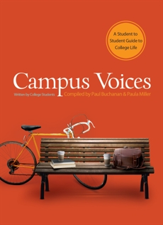Campus Voices: A Student to Student Guide to College Life,