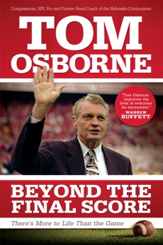 Beyond the Final Score: There's More to Life Than the Game, Osborne, Tom