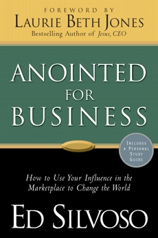 Anointed for Business, Silvoso, Ed