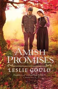 Amish Promises (Neighbors of Lancaster County Book #1), Gould, Leslie