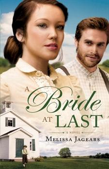 A Bride at Last (Unexpected Brides Book #3), Jagears, Melissa