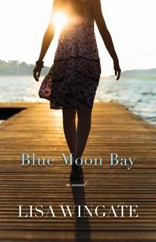 Blue Moon Bay (The Shores of Moses Lake Book #2), Wingate, Lisa