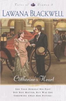 Catherine's Heart (Tales of London Book #2), Blackwell, Lawana