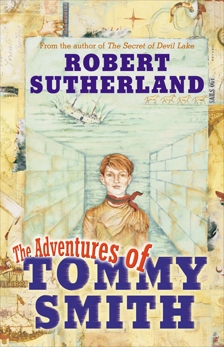 Adventures Of Tommy Smith, Sutherland, Robert