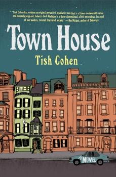 Town House: A Novel, Cohen, Tish