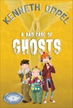 A Bad Case Of Ghosts, Oppel, Kenneth