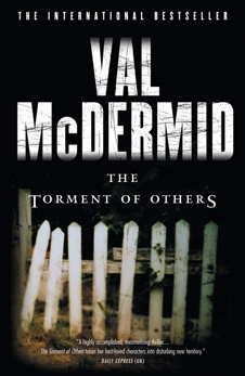 Torment Of Others: A Novel, McDermid, Val
