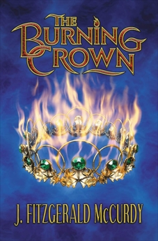 Burning Crown: The Second Book of The Serpent's Egg Trilogy, Mccurdy, J