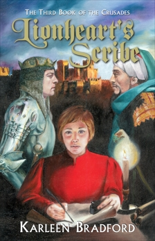 Lionheart's Scribe: The Third Book of The Crusades, Bradford, Karleen