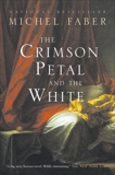 Crimson Petal And The White, Faber, Michel