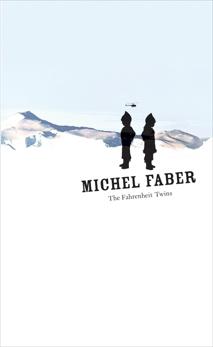 Fahrenheit Twins, Faber, Michel