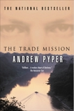 Trade Mission, Pyper, Andrew