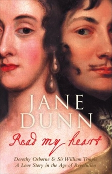 Read My Heart: Dorothy Osborne & Sir William Temple: A Love Story in the Age of Revolution