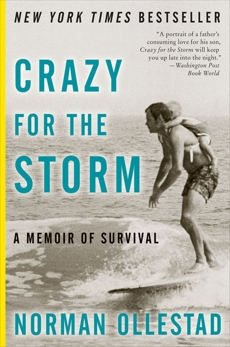 Crazy For The Storm: A Memoir Of Survival, Ollestad, Norman