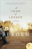 A Year Of Lesser, Bergen, David