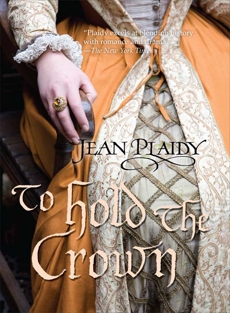 To Hold The Crown, Plaidy, Jean