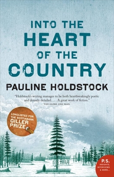 Into The Heart Of The Country: A Novel, Holdstock, Pauline