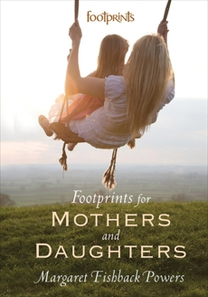 Footprints For Mothers And Daughters, Fishback Powers, Margaret