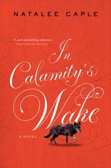 In Calamity's Wake, Caple, Natalee