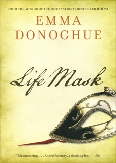 Life Mask, Donoghue, Emma