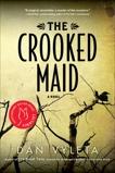 Crooked Maid, Vyleta, Dan