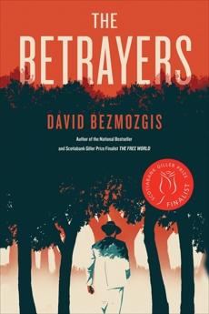 The Betrayers, Bezmozgis, David