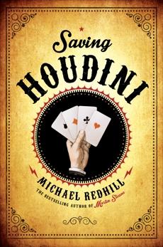Saving Houdini, Redhill, Michael