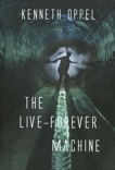 The Live-Forever Machine, Oppel, Kenneth