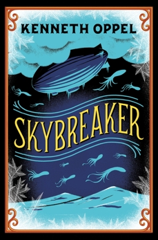 Skybreaker: 10th Anniversary Edition, Oppel, Kenneth